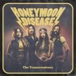 CD REVIEW: HONEYMOON DISEASE – The Transcendence