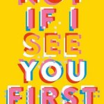 BOOK REVIEW: Not If I See You First by Eric Lindstrom