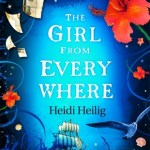 BOOK REVIEW: The Girl From Everywhere by Heidi Heilig