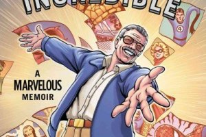 BOOK REVIEW: Amazing Fantastic Incredible by Stan Lee