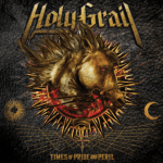 CD REVIEW: HOLY GRAIL – Times Of Pride And Peril