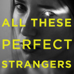 BOOK REVIEW: All These Perfect Strangers by Aoife Clifford