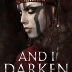 BOOK REVIEW: And I Darken by Kiersten White