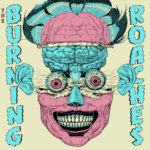 CD REVIEW: THE BURNING ROACHES – The Burning Roaches EP