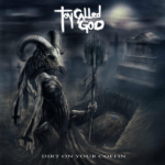 CD REVIEW: TOY CALLED GOD – Dirt On Your Coffin