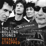"NEWS: THE ROLLING STONES ""Totally Stripped"" Out On Multiple Formats – June 3, 2016"