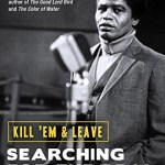 BOOK REVIEW: Kill 'em & Leave: Searching For The Real James Brown by James McBride