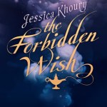BOOK REVIEW: The Forbidden Wish by Jessica Khoury