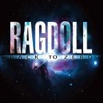CD REVIEW: RAGDOLL – Back To Zero