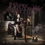 NEWS: MADAME MAYHEM SETS EUROPEAN RELEASE OF 'NOW YOU KNOW'