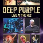 NEWS: DEEP PURPLE Live At The NEC To Be Released On DVD, Digital Formats – August 26, 2016