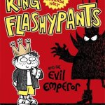 BOOK REVIEW: King Flashypants And The Evil Emperor by Andy Riley