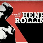 LIVE: AN EVENING WITH HENRY ROLLINS, Perth, 23 September, 2016