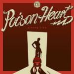CD REVIEW: POISON HEART – Strong Ties