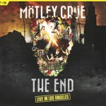 NEWS: MOTLEY CRUE: THE END – LIVE IN LOS ANGELES On Multiple Formats – November 4, 2016