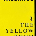 NEW RELEASE BOOK – MEDIA UPDATE – YOUNG ADULT: The Yellow Room by Jess Vallance