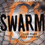 NEW RELEASE BOOK – MEDIA UPDATE – YOUNG ADULT: Swarm by Scott Westerfeld, Margo Lanagan, Deborah Biancotti