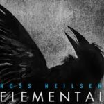 CD REVIEW: ROSS NEILSEN – Elemental