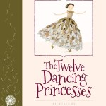 BOOK REVIEW: The Twelve Dancing Princesses, pictures by Anna Walker