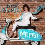 CD REVIEW: DEANA MARTIN – Swing Street