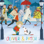 BOOK REVIEW: Oliver & Patch by Claire Freedman and Kate Hindley