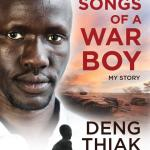 BOOK REVIEW: Songs of a War Boy by Deng Thiak Adut with Ben McKelvey