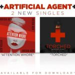 SINGLE REVIEW: ARTIFICIAL AGENT – Attention Whore/Torched
