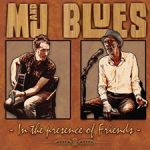 CD REVIEW: M&J BLUES – In The Presence Of Friends