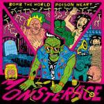 CD REVIEW: BOMB THE WORLD & POISON HEART – Monsterace split album