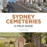 BOOK REVIEW: Sydney Cemeteries by Lisa Murray