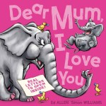 BOOK REVIEW: Dear Mum, I Love You