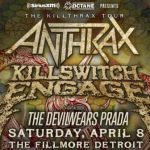 LIVE: THE KILLTHRAX TOUR featuring ANTHRAX & KILLSWITCH ENGAGE – April 8, 2017