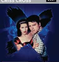 DVD/BLU RAY REVIEW: CRISS CROSS