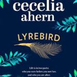 BOOK REVIEW: LYREBIRD by Cecilia Ahern