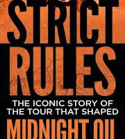 BOOK REVIEW: STRICT RULES: The iconic story of the tour that shaped Midnight Oil by Andrew McMillan