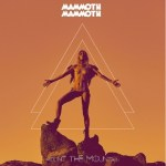 CD REVIEW: MAMMOTH MAMMOTH – Mount The Mountain