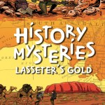 BOOK REVIEW: HISTORY MYSTERIES – LASSETER'S GOLD by Mark Greenwood