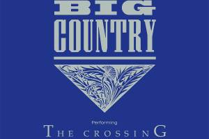 Big Country Announce Australian and New Zealand Tour