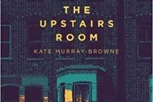BOOK REVIEW: The Upstairs Room by Kate Murray-Browne