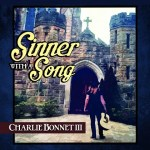 EP REVIEW: CHARLIE BONNET III – Sinner With A Song