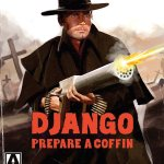 DVD REVIEW: DJANGO PREPARE A COFFIN