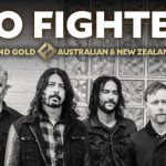 FOO FIGHTERS RETURN TO AUSTRALIAN & NEW ZEALAND STADIUMS ON CONCRETE & GOLD WORLD TOUR