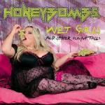 CD REVIEW: HONEYBOMBS – Wet Girls… and other funny tales
