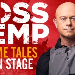 ROSS KEMP EXTREME TALES LIVE ON STAGE in Australia