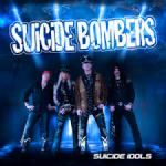CD REVIEW: SUICIDE BOMBERS – Suicide Idols