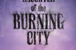 BOOK REVIEW: Daughter of the Burning City by Amanda Foody