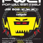 Pop Will Eat Itself to tour Australia with special guests Jim Bob (Carter USM) and Caligula