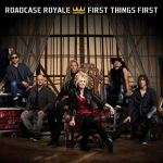 CD REVIEW: ROADCASE ROYALE – First Things First