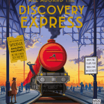 BOOK REVIEW: All Aboard the Discovery Express by Emily Hawkins and Tom Adams, illustrated by Tom Clohoshy-Cole