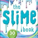 BOOK REVIEW: The Slime Book – All You Need to Know to Make the Perfect Slime by Dorling Kindersley